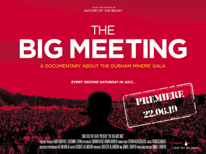 The Big Meeting - Film Premiere @ Redhills: Durham Miners Hall