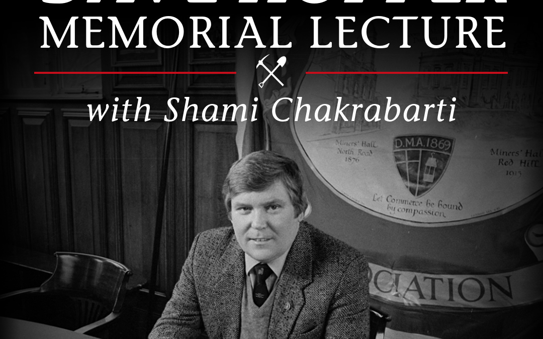 The Dave Hopper Memorial Lecture with Shami Chakrabarti